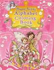 Flower Fairies Alphabet Coloring Book by Cicely Mary Barker (Paperback / softback, 2010)