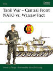 Tank Combat Central Front: NATO versus Warsaw Pact by Steven Zaloga (Paperback, 1989)
