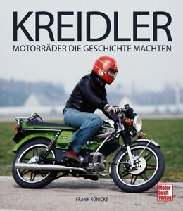 Kreidler-Motorraeder-die-Geschichte-machten-Typen-Modelle-Werbung-Kraeder-Buch