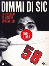 Dimmi di Sic. In ricordo di Marco Simoncelli. DVD. Con libro - Nuovo in offerta!