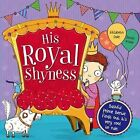 His Royal Shyness by Bonnier Books Ltd (Paperback, 2014)