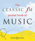 The Classic FM Pocket Book of Music by Darren Henley, Tim Lihoreau (Paperback, 2003)