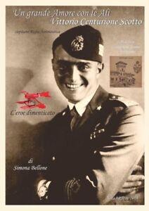 Libri-Storia-Romanzo-2018-Capitano-Regia-Aeronautica-Vittorio-Centurione-Scotto