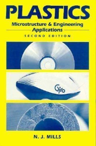 Plastics: Microstructure, Properties and Applications (Metallurgy & Materials Sc