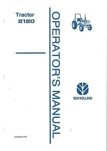 NEW HOLLAND TRACTOR 2120 OPERATORS MANUAL | eBay on new holland 2120 tractor, new holland 2120 fuel tank, new holland 2120 parts,