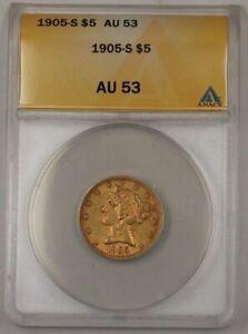 1905-S $5 Dollar Liberty Half Eagle Gold Coin ANACS AU-53