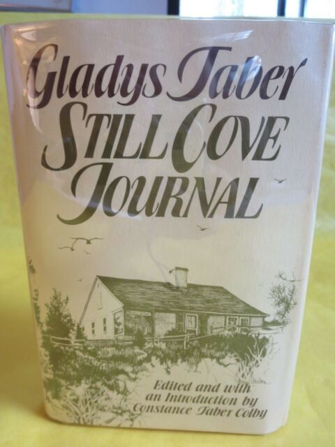 STILL COVE JOURNAL by GLADYS TABER HCDJ - FIRST EDITION / FIRST PRINTING