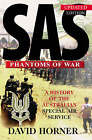 SAS: Phantoms of War - A History of the Australian Special Air Service by David Sanford Horner (Paperback, 2002)