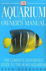 Aquarium: An Owner's Manual by Gina Sandford (Paperback, 1999)