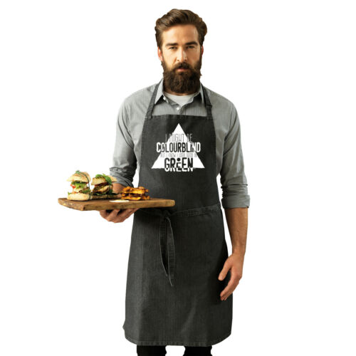I Might Be Colourblind Look Good In Green Funny Novelty Apron Kitchen Cooking
