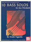 10 Bass Solos for Jazz Standards by Frank Vignola (Paperback / softback, 2006)