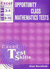 Excel Opportunity Class Mathematics Tests by Alan Horsfield (Book, 2002)