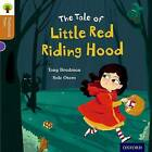 Oxford Reading Tree Traditional Tales: Level 8: Little Red Riding Hood by Tony Bradman, Pam Dowson, Nikki Gamble (Paperback, 2011)
