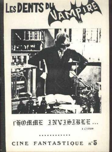 LES DENTS DU VAMPIRE 5 HOMME INVISIBLE MAN H.G WELLS Monster bis French Fanzine