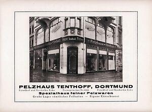 Pelzhaus-Tenthoff-Dortmund-Orig-Reklame-1925-Kuckelke-Ecke-Pelz-Kuerschner