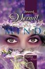 Beyond the Vernal Mind by Munia Khan (Paperback / softback, 2012)
