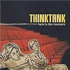 Thinktank - Here Is the Moment (2002)