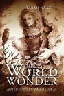 Third World Wonder by Farah Naaz (Paperback / softback, 2015)