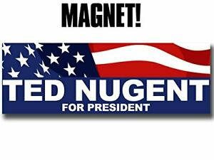 Ted Nugent Tour Dates 2020 3x9 inch RWB Magnetic Ted Nugent for President MAG  2020 trump