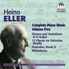Heino Eller - : Complete Piano Music, Vol. 5 (2014)