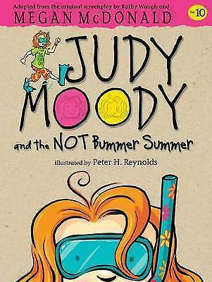 Judy Moody and the NOT Bummer Summer by McDonald, Megan