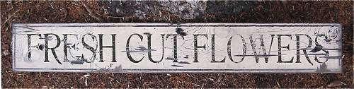 FRESH CUT FLOWERS Rustic Hand Painted Wood Sign HUGE
