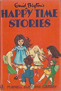 ENID-BLYTON-HAPPY-TIME-STORIES-VINTAGE-HARDBACK-1ST-FIRST-EDITION-1970