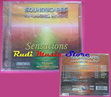 CD Soundscapes Plus Relaxing Music SENSATIONS Compilation SIGILLATO no vhs(C40