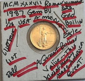 1987-BU-5-Dollar-American-gold-Eagle-1-10-oz-999-AGW-COIN-SELING-BELOW-LIST