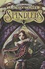 The Spindlers by Lauren Oliver (Hardback, 2013)