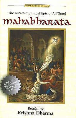 Mahabharata: The Greatest Spiritual Epic of All Time by Krishna Dharma...