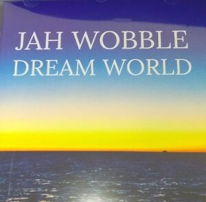 Jah-Wobble-034-Dream-World-034-Brand-New-CD-sealed