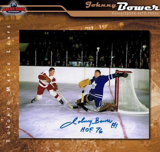 JOHNNY BOWER Signed Toronto Maple Leafs 8 x 10 Photo w/ HoF Inscription -70488