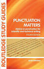Punctuation Matters: Advice on Punctuation for Scientific and Technical Writing by John Kirkman (Paperback, 2006)