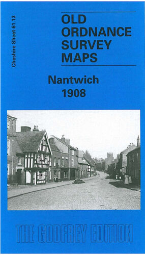 OLD ORDNANCE SURVEY MAP NANTWICH 1908 HIGH STREET HOSPITAL STREET SNOW HILL
