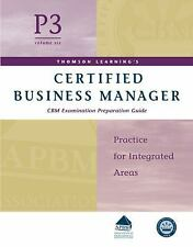 Certified Business Manager Exam Preparation Guide, Part 3, Vol. 6: Practice for