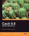 Cacti 0.8 Network Monitoring by Dinangkur Kundu, S. M. Ibrahim Lavlu (Paperback, 2009)