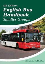 BUS HANDBOOK ENGLISH SMALLER GROUPS 4TH EDITION-BRITISH BUS PUBLISHING