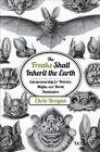 The Freaks Shall Inherit the Earth: Entrepreneurship for Weirdos, Misfits, and World Dominators by Chris Brogan (Hardback, 2014)