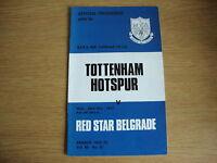 1972/3 Tottenham Hotspur Spurs v Red Star Belgrade - UEFA Cup 3rd Round 1st Leg