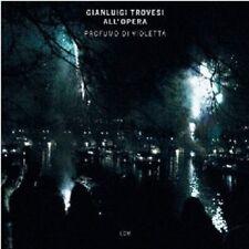 GIANLUIGI TROVESI - PROFUMO DI VIOLETTA (TROVESI ALL'OPERA)  CD NEU