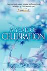 Faithwriters-A Year of Celebration by Faithwriters Com (Paperback / softback, 2005)