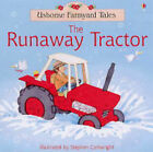 Runaway Tractor by Heather Amery, S. Cartwright (Paperback, 2004)