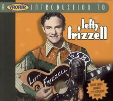 A Proper Introduction to Lefty Frizzell: Shine Shave Shower CD  NEW!