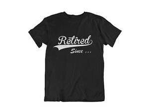 Retired-Since-T-Shirt-CUSTOM-Year-Retirement-Gift-Grandpa-Dad-Fathers-Day-Gifts