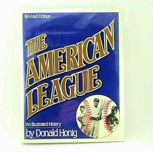 The-American-League-An-Illustrated-History-by-Donald-Honig-1987-Hardcover