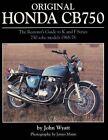 Original Honda Cb750 The Restorer's Guide to K & F Series 750 SOHC Models Book