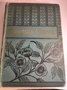 ROBINSON-CRUSOE-Life-Adventures-Daniel-Defoe-ANTIQUE-1890-Book-Cassell-amp-Co
