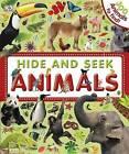 Hide and Seek Animals by Dorling Kindersley Ltd (Hardback, 2011)