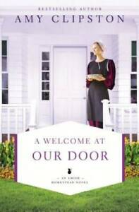 A Welcome at Our Door (An Amish Homestead Novel) - Paperback - GOOD